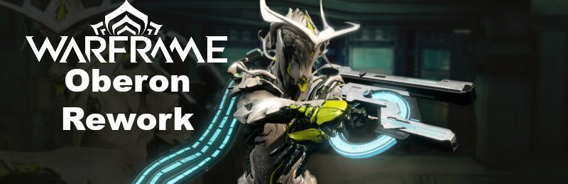 Warframe Oberon Revisted